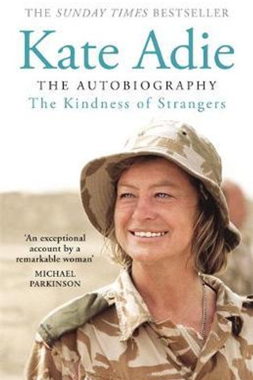 Kindness of Strangers     by  Kate Adie