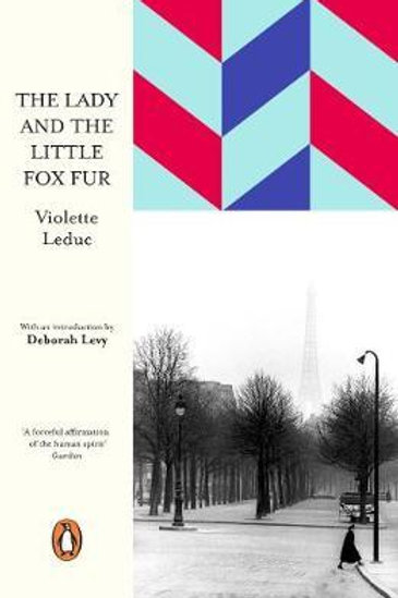 Lady and the Little Fox Fur       by Violette Leduc