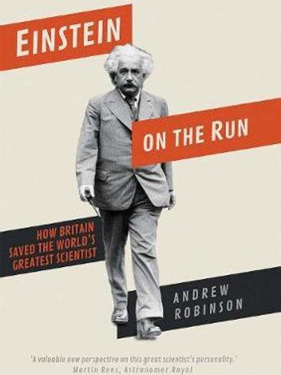 Einstein on the Run     by  Andrew Robinson