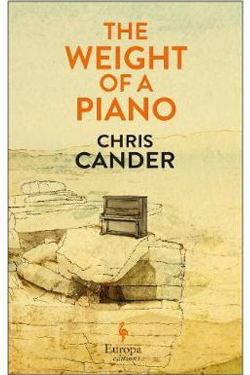 Weight of a Piano       by Chris Cander