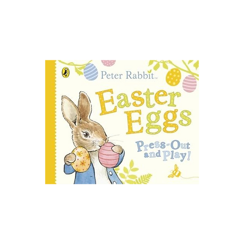 Peter Rabbit Easter Eggs Press Out and Play by Beatrix Potter