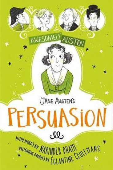 Awesomely Austen - Illustrated and Retold: Jane Austen's  Persuasion Narinder Dh