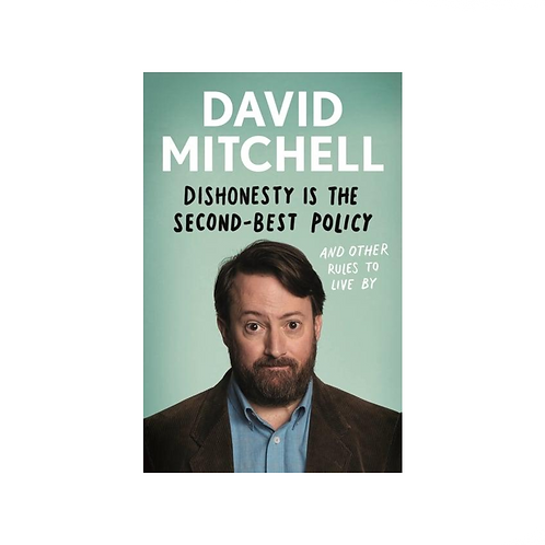 Dishonesty Is the Second-Best Policy by David Mitchell