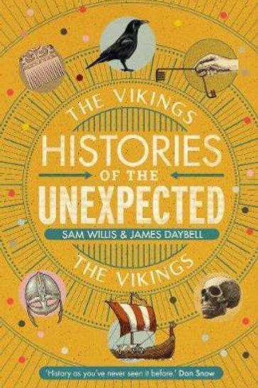 Histories of the Unexpected: The Vikings Dr Sam Willis