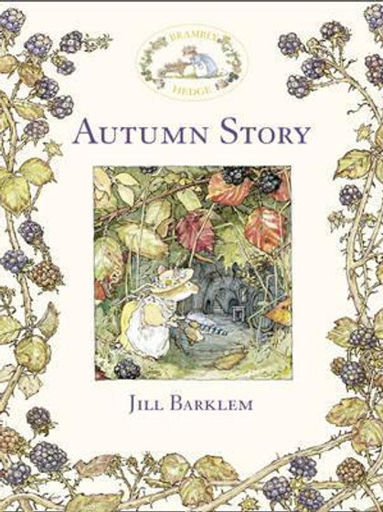 Brambly Hedge Autumn Story Jill Barklem
