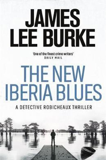 New Iberia Blues       by James Lee Burke (Author)