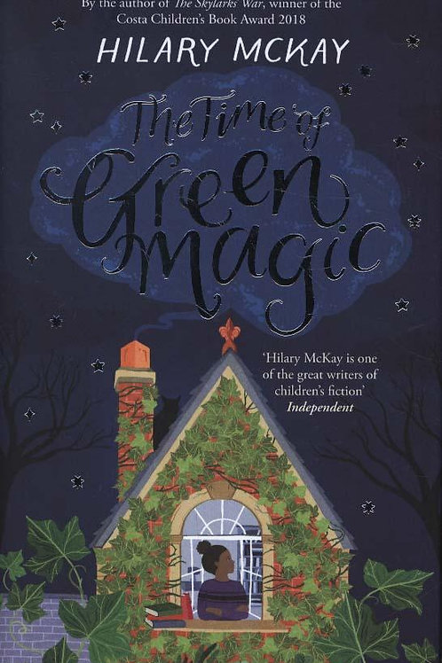 The Time of Green Magic Hilary McKay