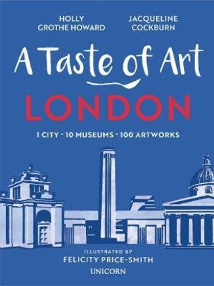 Taste of Art - London       by Jacqueline Cockburn