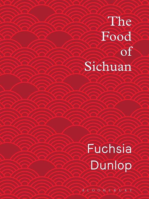 Food of Sichuan       by Fuchsia Dunlop