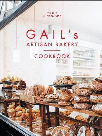 Gail's Artisan Bakery Cookbook       by Roy Levy