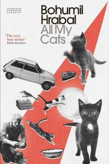 All My Cats       by Bohumil Hrabal