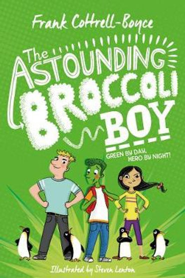 The Astounding Broccoli Boy Boyce, Frank Cottrell