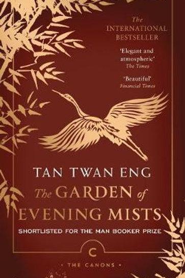 Garden of Evening Mists       by Tan Twan Eng