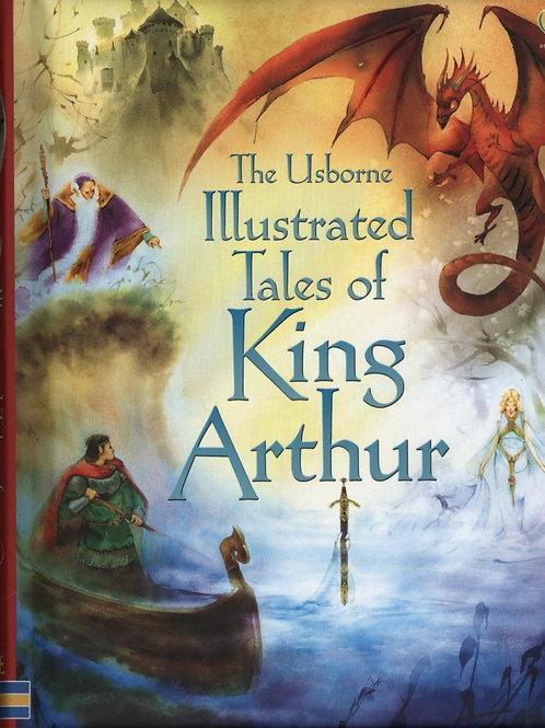 Illustrated Tales of King Arthur Sarah Courtauld
