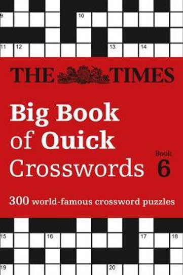 Times Big Book of Quick Crosswords Book 6       by The Times Mind Games