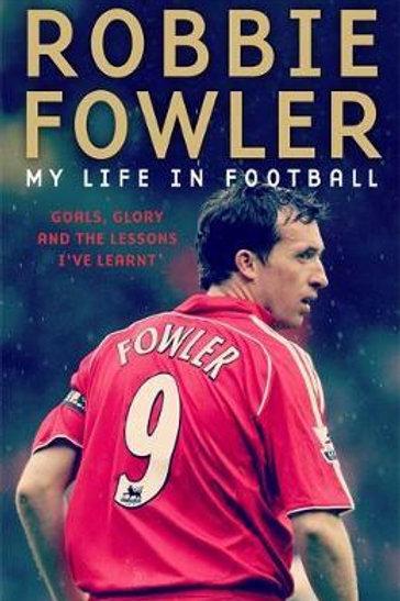 A Footballer's Life Robbie Fowler