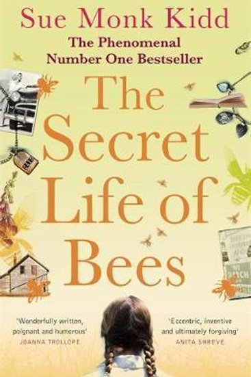 Secret Life of Bees  by  Sue Monk Kidd