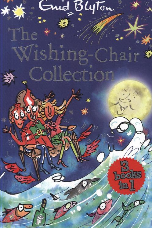 Wishing-Chair Collection       by Enid Blyton