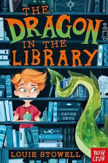 Dragon In The Library       by Louie Stowell
