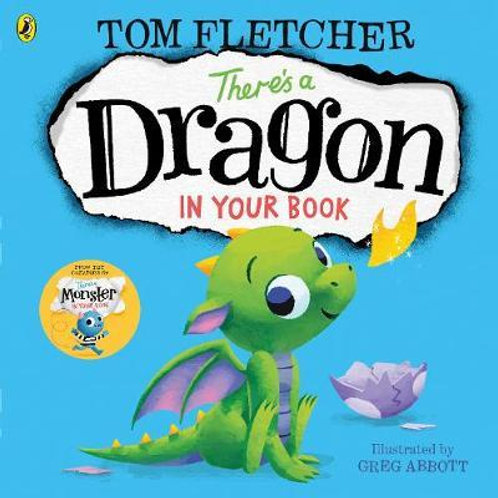 There's a Dragon in Your Book Tom Fletcher