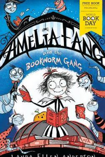 Amelia Fang and the Bookworm Gang - World Book Day 2020 Laura Ellen Anderson