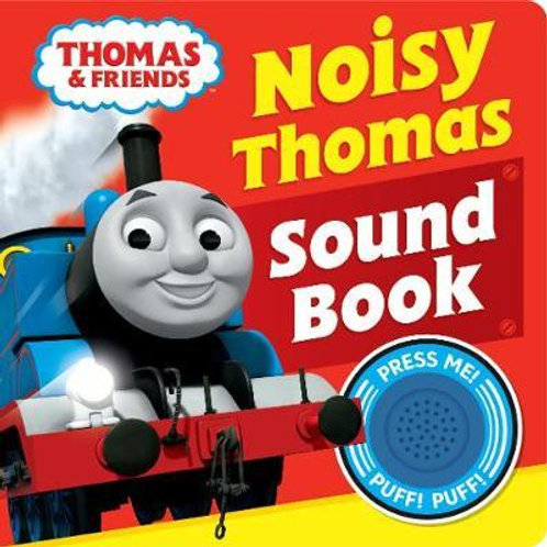 Thomas & Friends: Noisy Thomas Sound Book & Friends Thomas