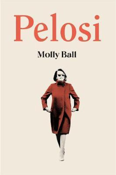 Pelosi       by Ball, Molly