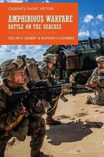 Amphibious Warfare: Battle on the Beaches