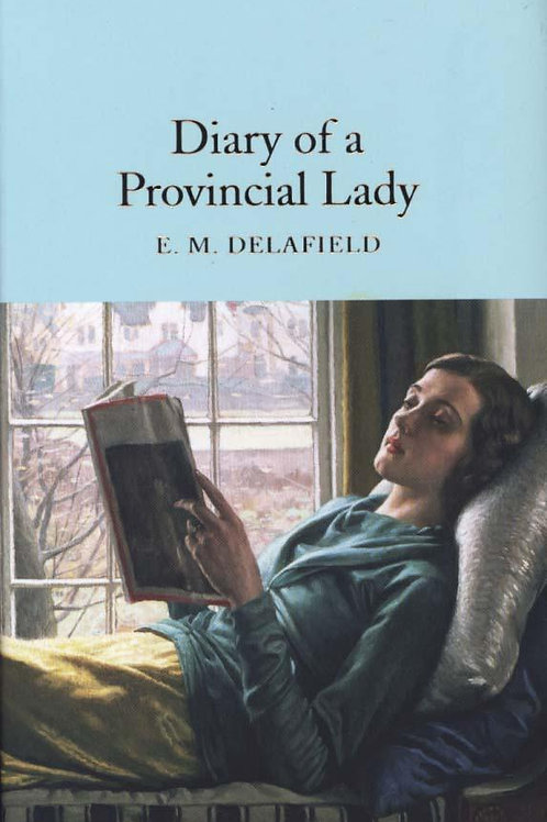 Diary of a Provincial Lady       by E. M. Delafield