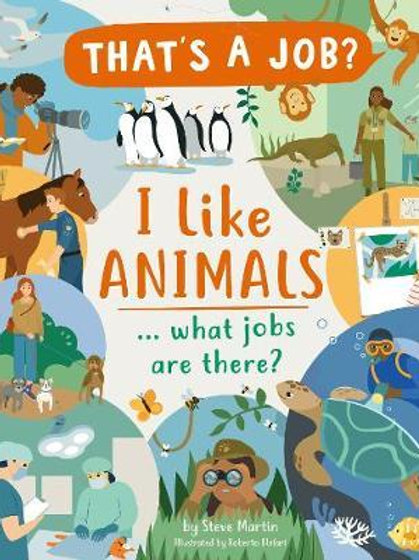 I Like Animals ... what jobs are there? Steve Martin