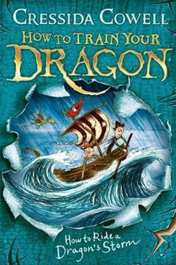 How to Ride a Dragon's Storm Cressida Cowell