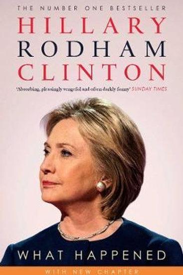 What Happened Hillary Rodham Clinton