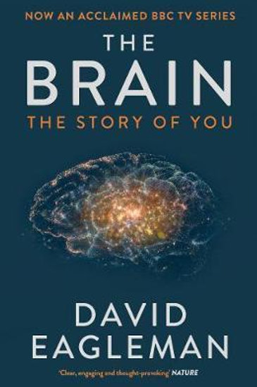 The Brain: The Story of You David Eagleman