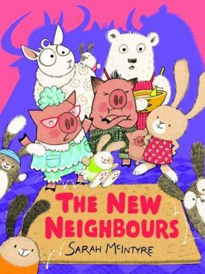 The New Neighbours Sarah McIntyre