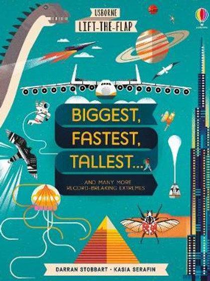Lift-the-Flap Biggest, Fastest, Tallest... Darran Stobbart