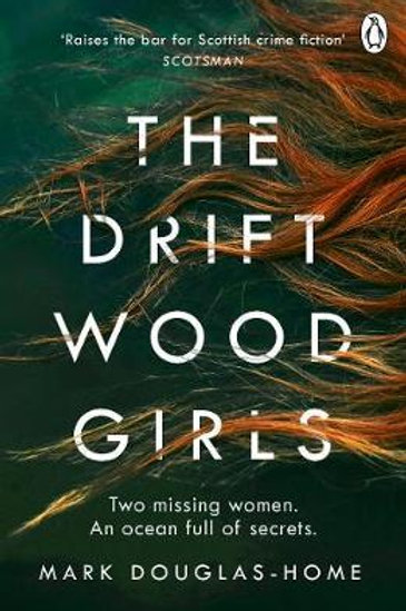 Driftwood Girls       by Mark Douglas-Home