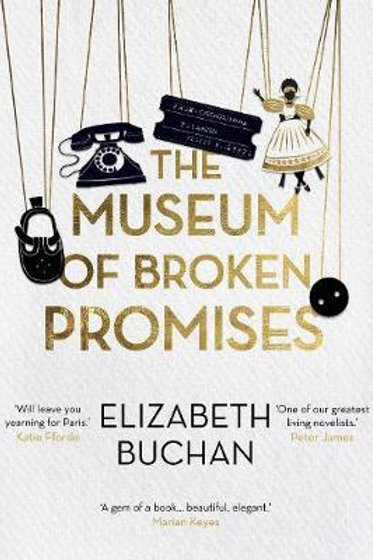 Museum of Broken Promises  by  Elizabeth Buchan