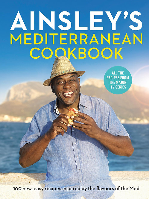 Ainsley's Mediterranean Cookbook       by Ainsley Harriott
