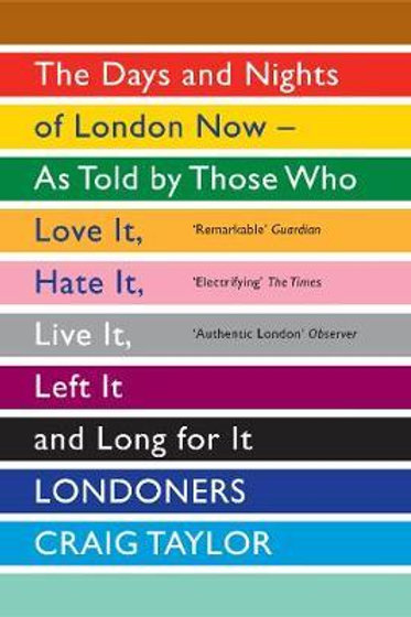 Londoners: The Days and Nights of London Now - as Told by Those Who Love it, Hat