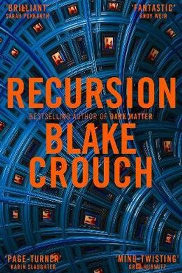 Recursion       by Blake Crouch