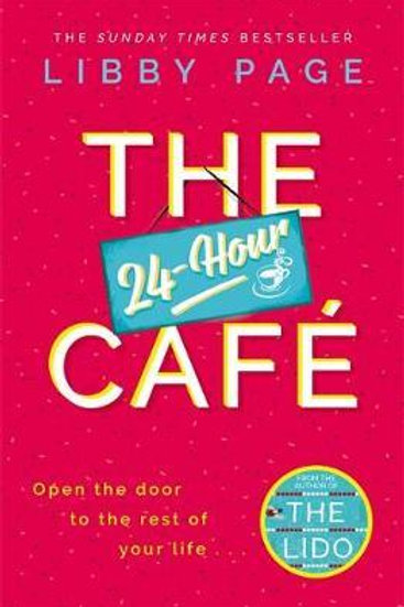 24-Hour Cafe       by Libby Page