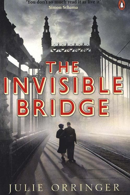 Invisible Bridge  by  Julie Orringer