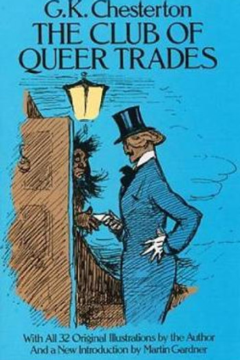 Club of Queer Trades       by G. K. Chesterton