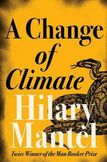 Change of Climate       by Hilary Mantel