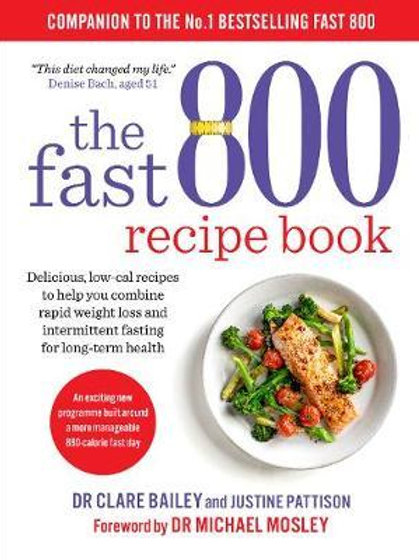 Fast 800 Recipe Book       by Dr Clare Bailey