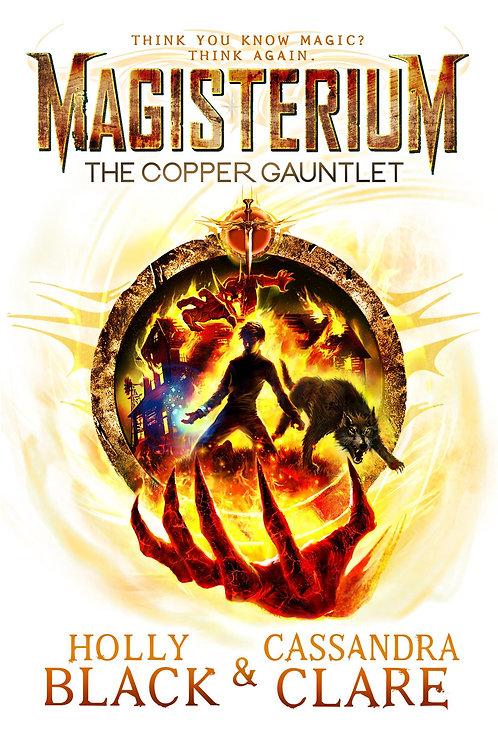 Magisterium: The Copper Gauntlet Cassandra Clare