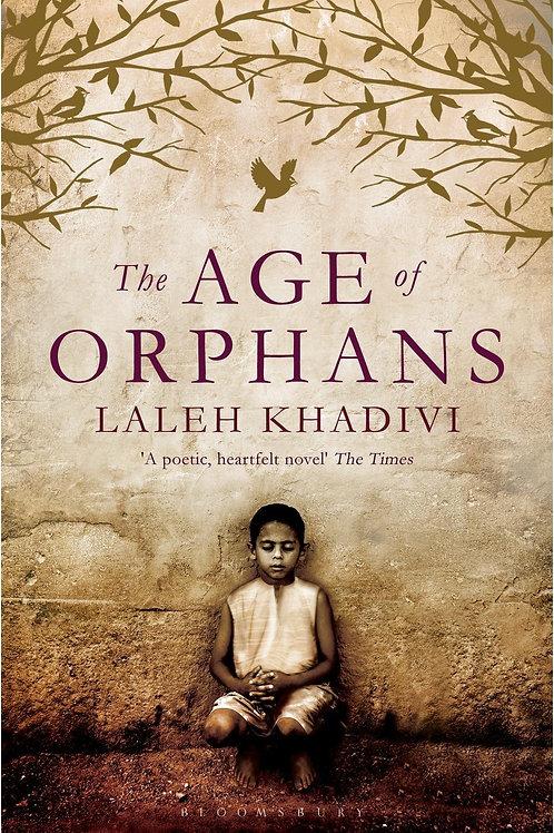 Age of Orphans     by  Laleh Khadivi