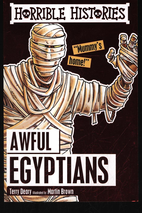 Awful Egyptians Terry Deary