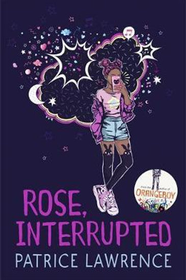 Rose, Interrupted Patrice Lawrence