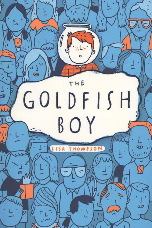 The Goldfish Boy Lisa Thompson